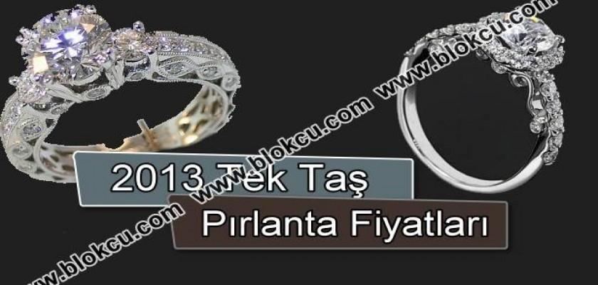 2013 Tek Taş Pırlanta Fiyatları