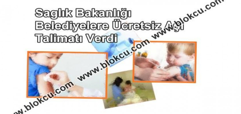 Sağlık Bakanlığı Belediyelere Ücretsiz Aşı Talimatı Verdi