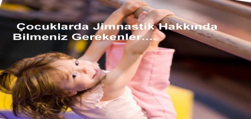 Çocuklarda Jimnastik Yaşı ve Jimnastiğin Faydaları