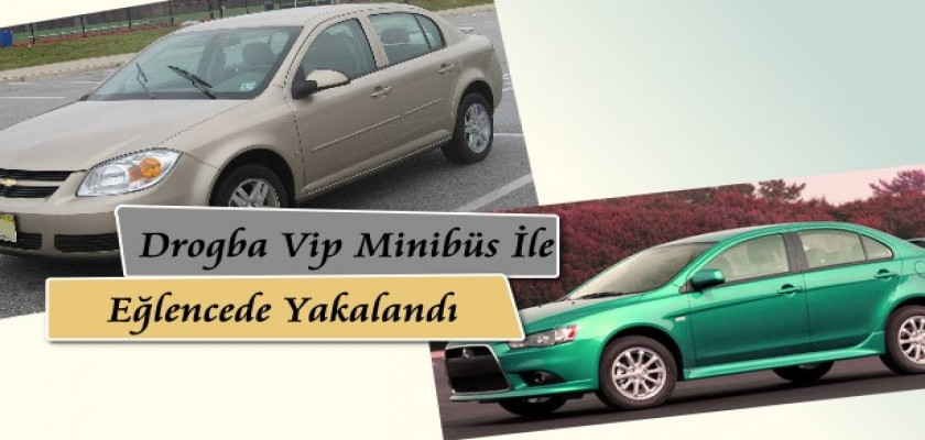 Drogba VİP minibüs ile Eğlencede Yakalandı