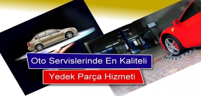 Oto Servislerinde En Kaliteli Yedek Parça Hizmeti!