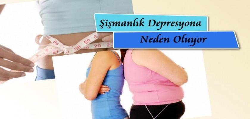 Şişmanlık Depresyona Neden Oluyor