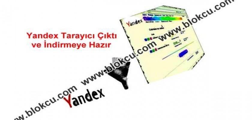 Yandex Tarayıcı Çıktı ve İndirmeye Hazır
